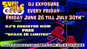 DJ EXPOSURE AT SUPER WHEELS MIAMI
